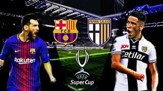 BARCELLONA- PARMA • SUPERCOPPA EUROPEA • FIFA 19