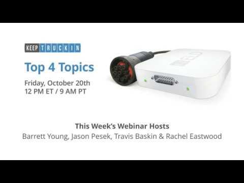 KeepTruckin Webinar: 4 Trending Topics of the Week and Live Q&A