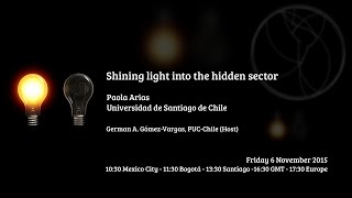 [W13] Paola Arias: Shining light into the hidden sector