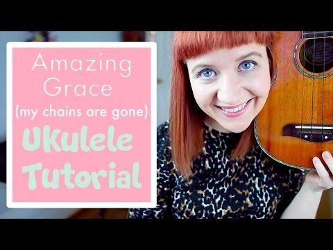 Amazing Grace (My Chains Are Gone) - Chris Tomlin (EASY UKULELE TUTORIAL)