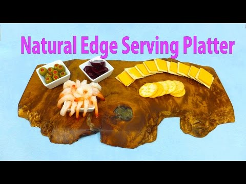 How to Make a Natural Edge Serving Platter
