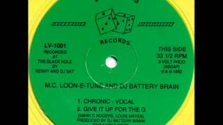 m.c. loon-e-tune & dj battery brain - chronic (1992)