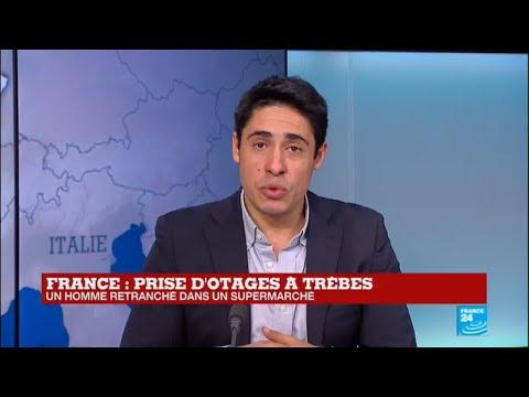 """Prise d'otages à Trèbes : La France de nouveau attaquée - Une """"situation sérieuse"""""""