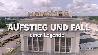 Hanomag - Aufstieg uฑd Fall einer Legende