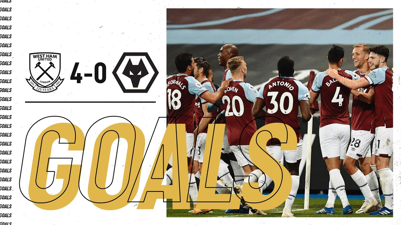 GOALS | WEST HAM UNITED 4-0 WOLVES