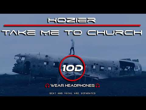 hozier---take-me-to-church-(10d-song)-[not-8d---9d-audio]