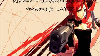 Nightcore   Umbrella Orange Version ft  JAY Z