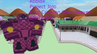Roblox Project Jojo King Crimson Over Heaven Showcase!