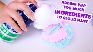 ADDING WAY TOO MUCH INGREDIENTS TO CLOUD FLUFF ~ Slimeatory #514