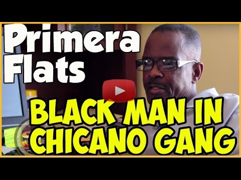 African-American Primera Flats member from Boyle Heights talks about life in Latino street gang