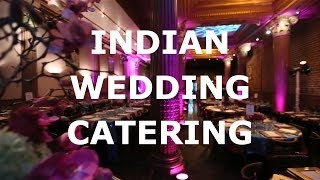 Indian Wedding Catering Trends of 2014 by Ranjan Dey of New Delhi Restaurant, San Francisco