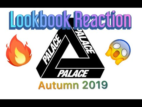 Palace Lookbook Reaction and Resell Predictions Autumn 2019 2