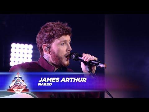 James Arthur - 'Naked' (Live At Capital's...