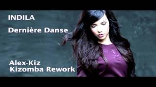 INDILA - Dernière Danse (Dj C.C.Ron Kizomba Remix) Video
