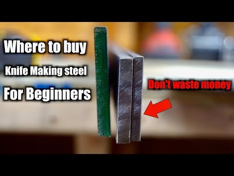 Beginner Knife Making Steel | Where to buy Knife Making Steel And What Steel To Buy