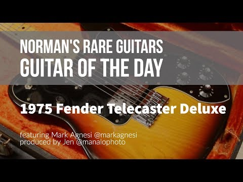Norman's Rare Guitars - Guitar of the Day: 1975 Fender Telecaster Deluxe