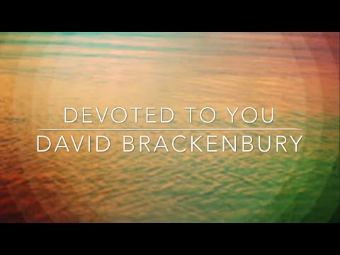 Devoted to You - Worship song