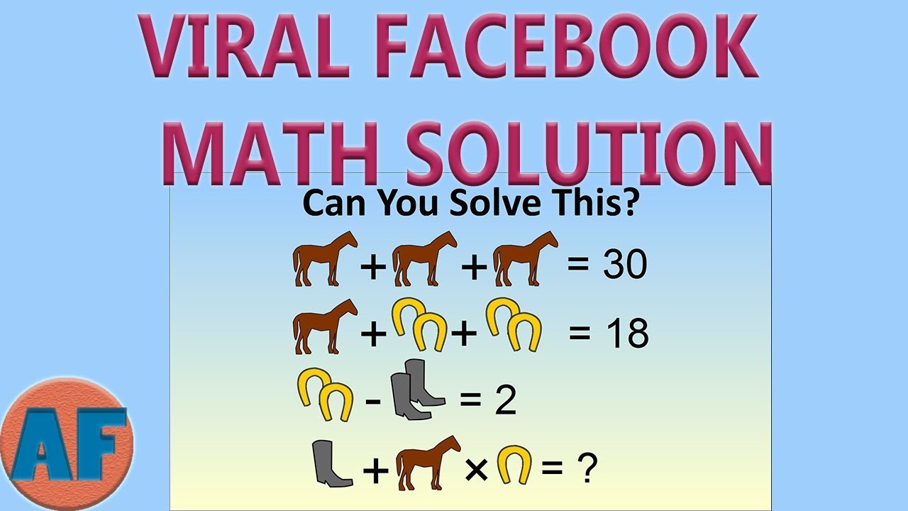 How to Solve Any Viral Facebook Math Problem! (Horse, Boot and Horseshoe Example) - YouTube