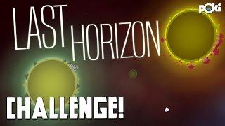 SPAAAACE! Last Horizon Poki Challenge