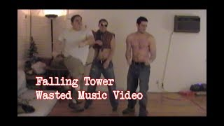 Wasted: Falling Tower Music Video | Six Songs That Suck