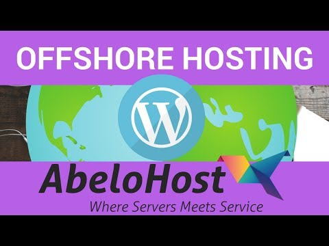 How to Setup Offshore Hosting with Abelohost and install wor