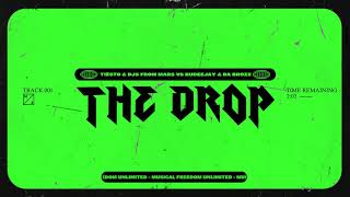 Tiësto & DJs from Mars vs Rudeejay & Da Brozz - The Drop