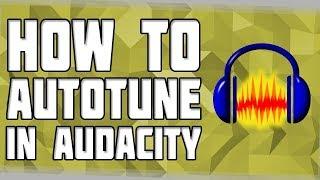How to get autotune in audacity videos / InfiniTube