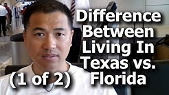 (1 of 2) What Is The Difference Between Living In Texas vs. Florida? (1 of 2) - By Tai Zen