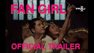 FAN GIRL Official Trailer