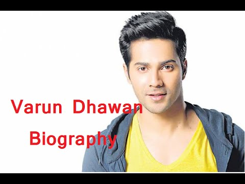 Varun Dhawan -- Biography History - YouTube
