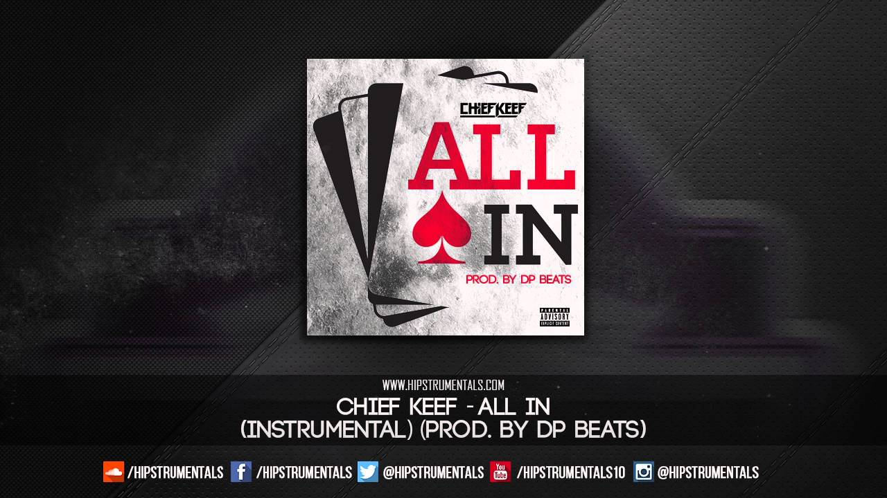 Chief Keef - All In [Instrumental] (Prod. By DP Beats) + DL via @Hipstrumentals