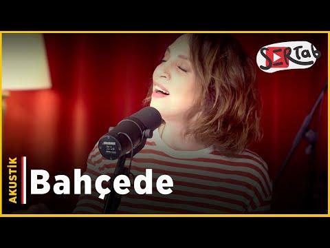Sertab Erener - Bahçede (Akustik)