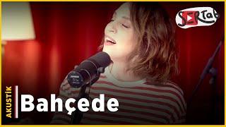 Sertab Erener - Bahcede (Acoustic)