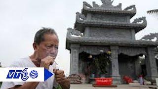 Cụ ông 78 tuổi thăm mộ vợ mỗi ngày   VTC