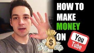 HOW TO MAKE MONEY ON YOUTUBE - MAKE MONEY ON YOUTUBE 2018