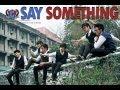 chicser - say something