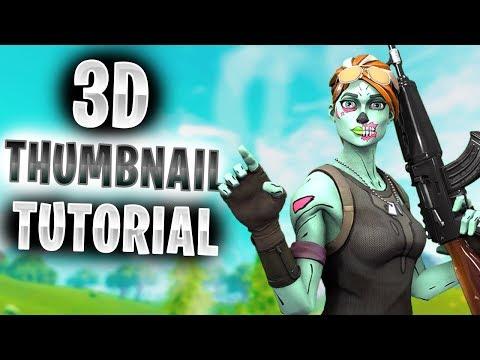 How To Make 3D Fortnite Thumbnails (Full Tutorial 2019)
