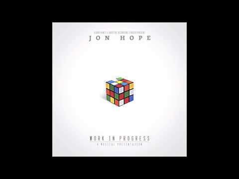 Jon Hope - Work In Progress - The Bottle (Still Drinkin) Ft Rittz