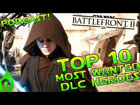 Top 10 Most Wanted DLC Heroes For Star Wars Battlefront 2