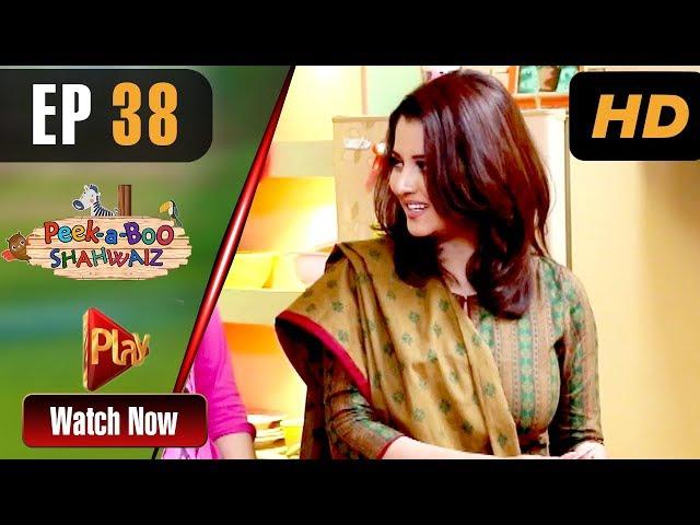 Peek A Boo Shahwaiz - Episode 38 | Play Tv Dramas | Mizna Waqas, Shariq, Hina Khan | Pakistani Drama