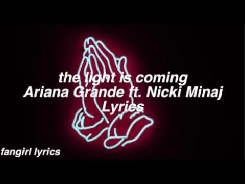 the light is coming || Ariana Grande ft. Nicki Minaj Lyrics