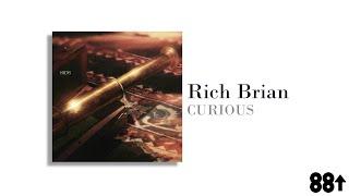 Rich Brian - Curious  Lyrics
