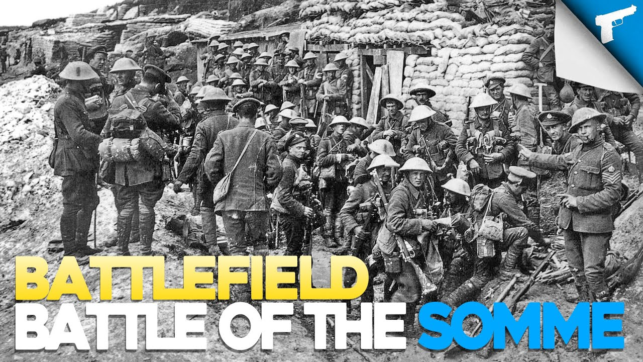 Battles of WWI - Battle of the Somme | Battlefield - YouTube
