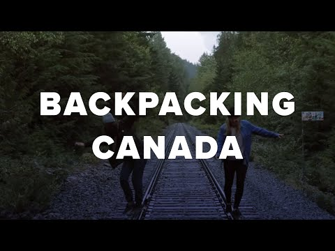 When a Backpacker Travels Across Canada, This Happens.