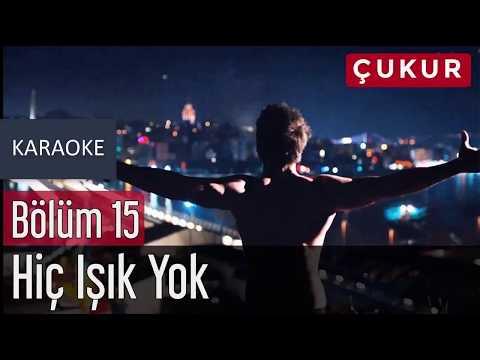 No.1 - Hiç Işık Yok (feat. Melek Mosso) Karaoke Lyrics