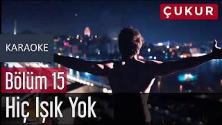 No.1 - Hiç Işık Yok (feat. Melek Mosso) Karaoke Lyrics Video