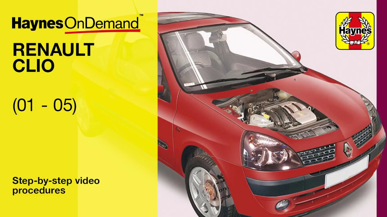 fix your renault clio 01 05 with haynes s video tutorials youtube rh youtube com clio 172 repair manual clio 182 workshop manual pdf