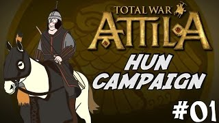 Let's Play Total War: Attila Gameplay - Huns Campaign - Part One - Destruction In The North!