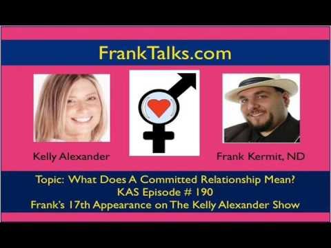 kelly alexander show podcast ep 190 commitment - Frank Kermit