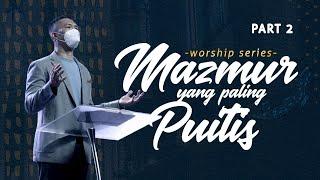 Download Worship Series - Mazmur yang Paling Puitis (2 of 2) (Official Philip Mantofa)